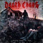 "Death Chaos divulga seu novo single ""Bring Them To Die"""