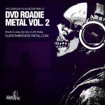 """Roadie Metal abre audições para o """"DVD Roadie Metal vol.02"""", saiba como mandar seu material"""