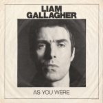 "Liam Gallagher lança seu primeiro disco solo ""As You Were"""