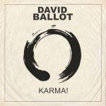 """'Karma!"""" é o novo single do cantor David Ballot"""
